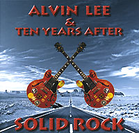 "Alvin Lee & Ten Years After Solid Rock After"" Алвин Ли Alvin Lee инфо 3346a."
